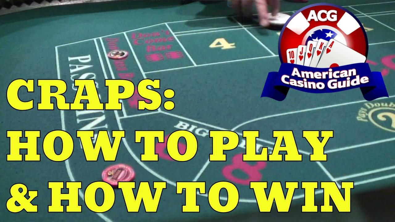 How to Win at Casino Craps